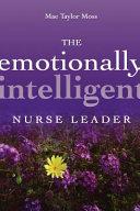 The Emotionally Intelligent Nurse Leader