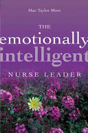 The Emotionally Intelligent Nurse Leader