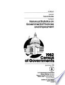 1982 Census Of Governments Topical Studies No 1 Employee Retirement Systems Of State And Local Governments No 2 Puerto Rico Virgin Islands And Guam No 3 State Payments To Local Governments No 4 Historical Statistics On Governmental Finances And Employment No 5 Graphic Summary