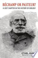 Bechamp Or Pasteur