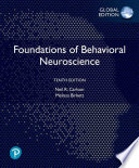 Foundations of Behavioral Neuroscience, Global Edition