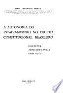 A autonomia do estado-membro no direito constitucional brasileiro
