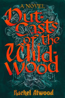 Outcasts of the Wildwood Book