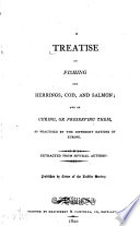 A Treatise on Fishing for Herrings  Cod  and Salmon Book PDF
