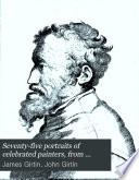 Seventy five Portraits of Celebrated Painters  from Authentic Originals Book