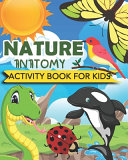 Nature Anatomy Activity Book For Kids