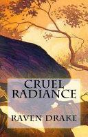Cruel Radiance