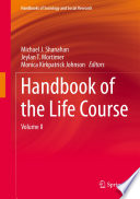 """Handbook of the Life Course: Volume II"" by Michael J. Shanahan, Jeylan T. Mortimer, Monica Kirkpatrick Johnson"