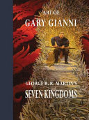 Art of Gary Gianni for George R R  Martin s Seven Kingdoms