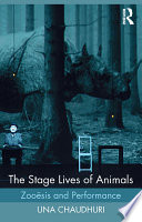 The Stage Lives of Animals