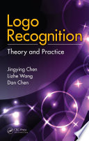 Logo Recognition  : Theory and Practice