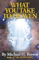 What You Take to Heaven