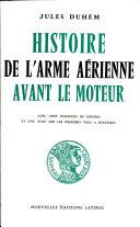 Pdf Histoire de L'arme Aerienne Avant Le Moteur Telecharger