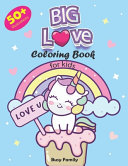 BIG Love Coloring Book for Kids