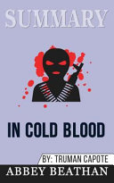 Summary  in Cold Blood
