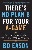 There s No Plan B for Your A Game