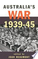 Australia S War 1939 45