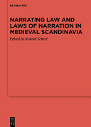 Narrating Law and Laws of Narration in Medieval Scandinavia