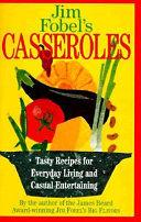 Jim Fobel s Casseroles
