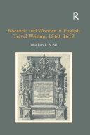 Rhetoric and Wonder in English Travel Writing, 1560-1613 [Pdf/ePub] eBook
