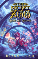 The Secret Zoo  Raids and Rescues