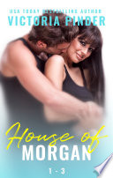 The House of Morgan Books 1 3