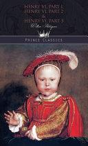 Henry VI  Part 1  Henry VI  Part 2   Henry VI