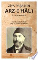 Ziya Paşa'nın Arz-ı Hal'i (İnceleme – metin )