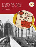 Migration and Empire 1830 1939