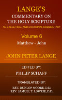 Lange's Commentary on the Holy Scripture, Volume 6