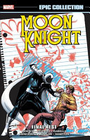 Moon Knight Epic Collection  Final Rest