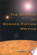 The Science of Science fiction Writing Book