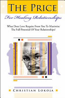Pdf The Price for Healing Relationships