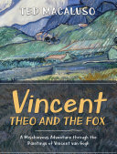 Vincent, Theo and the Fox