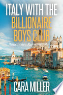 Italy with the Billionaire Boys Club