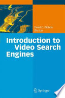 Introduction To Video Search Engines Book PDF