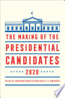 The Making of the Presidential Candidates 2020 Book PDF