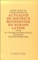 Actualité de Dietrich Bonhoeffer en Europe latine ebook