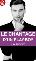 Le chantage d'un play-boy ebook