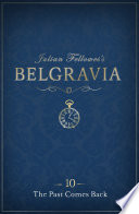 Julian Fellowes's Belgravia Episode 10: The Past Comes Back