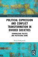 Political Expression and Conflict Transformation in Divided Societies