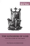 The Kingdom of God and the Glory of the Cross Pdf/ePub eBook
