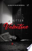 A Bitter Valentine
