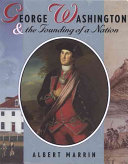 George Washington & the Founding of a Nation