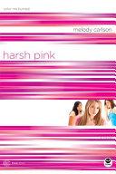 Harsh Pink