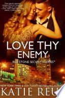 Love Thy Enemy
