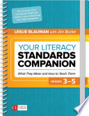 Your Literacy Standards Companion  Grades 3 5