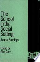The School in the Social Setting