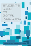 The Student's Guide to Digital Publishing
