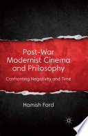 Post-War Modernist Cinema and Philosophy